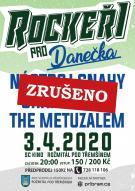 Koncert Rockeři pro Danečka byl zrušen